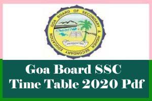 Goa Board SSC Time table 2020, Goa 10th Time table 2020, Goa Board SSC Exam Time table 2020, Goa SSC Time table 2020