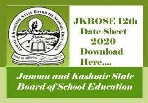 JKBOSE 12th Class Date Sheet 2020, JK Board 12th Date Sheet 2020, JKBOSE Date Sheet 2020, JKBOSE Date Sheet 12th Class 2020