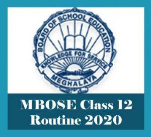 MBOSE HSSLC Routine 2020, MBOSE Class 12 Routine 2020, MBOSE Routine 2020 Class 12, Meghalaya 12th Routine 2020