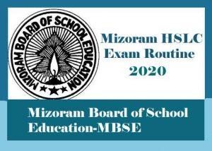 Mizoram HSLC Routine 2020, Mizoram HSLC Exam Routine 2020, MBSE HSLC Routine 2020, HSLC Routine 2020 Mizoram