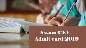 Assam CEE Admit card 2019 Download, Assam CEE 2019 Admit Card, Assan CEE Admit card Download 2019
