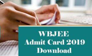 WBJEE Admit card 2019 Released Date, WBJEE 2019 Admit card Download, WBJEE Admit card Download 2019