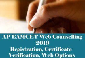 AP EAMCET Counselling 2019, AP EAMCET Web Counselling 2019, AP EAMCET Web Counselling Dates 2019, Process, Web Options, Certificate Verification,