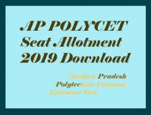 AP POLYCET Seat Allotment 2019, AP POLYCET Allotment Order 2019 Download, AP POLYCET Seat Allotment Results 2019