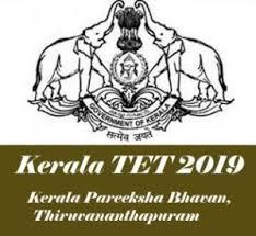 Kerala TET 2019, KTET 2019 : Notification, Exam Date, Eligibility, Application form, Exam Pattern