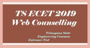 TS ECET Counselling 2019, TS ECET Web Counselling 2019, TS ECET 2019 Certificate verification, TS ECET Web options 2019,
