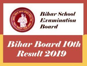 Bihar Board 10th Result 2019, BSEB 10th Result 2019, Bihar Matric Result 2019