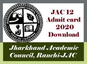 JAC 12th Admit card 2020 Download, JAC Board 12th Admit card 2020, JAC Admit card 2020