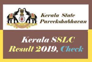 Kerala SSLC Result 2019, Kerala 10th Result 2019, SSLC Result 2019 Kerala, Kerala SSLC Results 2019,