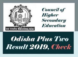 Odisha CHSE Result 2019, Date, Odisha +2 Result 2019, CHSE Odisha Result 2019, Odisha 12th Result 2019