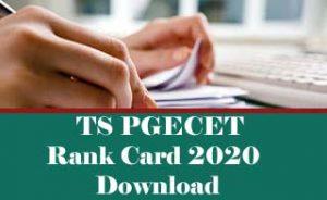 TS PGECET Rank card 2020, TS PGECET Rank card Download 2020, TS PGECET 2020 Rank card