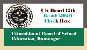 UK Board 12th Result 2020 Date, Uttarakhand Board 12th Result 2020, Uttarakhand +2 Result 2020