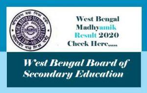 West Bengal Madhyamik Result 2020, Madhyamik Result 2020 West Bengal