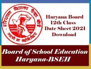 HBSE 12th Date Sheet 2021, Haryana Board 12th Date Sheet 2021