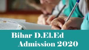 Bihar D.El.Ed 2020 / Bihar D.El.Ed Admission 2020 / Bihar D.El.Ed Entrance Exam 2020