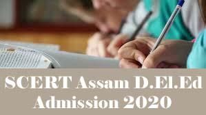 SCERT Assam D.El.Ed PET 2020 / D.El.Ed Assam Admission 2020 / Assam PET 2020