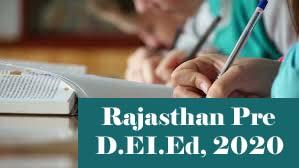 Rajasthan BSTC 2020, Rajasthan Pre D.El.Ed Admission 2020, Rajasthan D.Ed 2020
