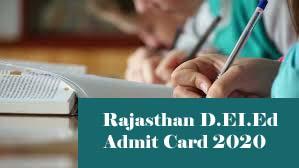Rajasthan BSTC Admit card 2020 Download, Rajasthan D.EI.Ed Admit card 2020